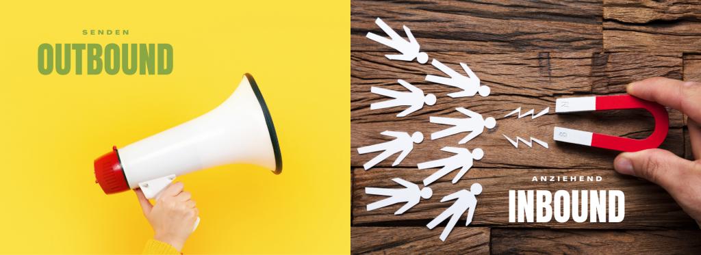 Outbound-Marketing versus Inbound-Marketing - was ist deine Strategie?